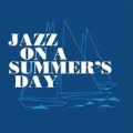 JAZZ ON A SUMMER'S DAY [CD+DVD]