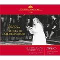 ドニゼッティ: 歌劇《ランメルモールのルチア》 1983年3月23日 ウィーン国立歌劇場ライヴ