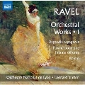 Ravel: Orchestral Works Vol.1
