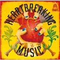 Heartbreaking Music ~タワーレコード渋谷店15周年記念タワレコ限定CD~<タワーレコード限定>