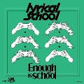 Enough is school / LOVE TOGETHER RAP<レコードの日対象商品/限定盤>