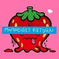 PARADISES RETURN<早期予約特典メンバーランダムソロチェキ付き商品(衣装ver.)付>