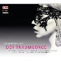 ツェムリンスキー: 歌劇 《夢みるゲールゲ》
