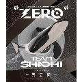 "TEAM SHACHI TOUR 2020 ~異空間~:Spectacle Streaming Show ""ZERO""<初回限定仕様>"