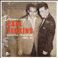 Discovering Carl Perkins: Eastview, Tennessee 1952-53 [LP+CD]