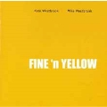 Fine 'N' Yellow