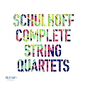 Schulhoff: Complete String Quartets