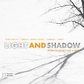Light and Shadow - Modern Orchestral Works
