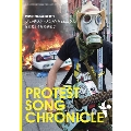 プロテスト・ソング・クロニクル~反原発から反差別まで