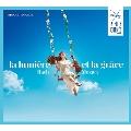「光明と霊感」~ラ・フォル・ジュルネ音楽祭公式CD バッハとモーツァルト<限定盤>