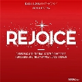 Rejoice - Christmas with the Dallas Symphony Orchestra Brass, Percussion and the Lay Family Concert Organ