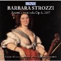 B.Strozzi: Ariette a Voce Sola Op.6 (1657)<期間限定>