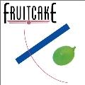 フルーツケーキ<初回生産限定盤>
