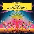 ストラヴィンスキー:バレエ≪春の祭典≫、バレエ組曲≪火の鳥≫<初回生産限定盤>