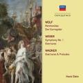 Wolf, Weber, Wagner - Orchestral Works
