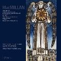 J.MacMillan: Choral Music