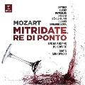 モーツァルト: 歌劇「ポントの王ミトリダーテ」