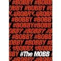 The Mobb: 1st Mini Album (BOBBY ver.)
