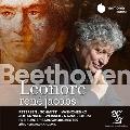 ベートーヴェン: 歌劇「レオノーレ」 Op.72a, 1805年版 (第1稿)