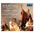 Martinu: The Greek Passion