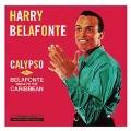 CALYPSO + BELAFONTE SINGS OF THE CARIBBEAN + 3 BONUS TRACKS