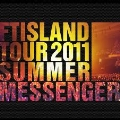 "FTISLAND Tour 2011 Summer ""Messenger"" Making Book [MAGAZINE+DVD]"
