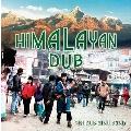HIMALAYAN DUB -Mixed by OKI vs 内田直之-<初回限定盤>