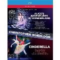 「クリストファー・ウィールドン バレエBOX」~バレエ《不思議の国のアリス》、《シンデレラ》