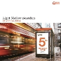 Light Mellow Searches -5th Anniversary Edition-<タワーレコード限定>