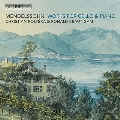 メンデルスゾーン: チェロとピアノのための作品集