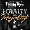 Loyalty B4 Royalty, Vol.4