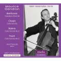Maurice Gendron plays Beethoven, Chopin, Brahms and Faure