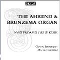 The Ahrend & Brunzema Organ - Amsterdam's Oude Kerk