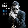 Born To Be Blue<限定盤>