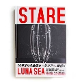 LUNA SEA 25th ANNIVERSARY LIVE TOUR DOCUMENT PHOTO BOOK『STARE』