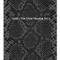 THE GREAT VACATION VOL.1 ~SUPER BEST OF GLAY~ [3CD+DVD]<初回限定盤B>
