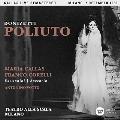 Donizetti: Poliuto (Milano 7 Dec.1960)