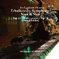 チャイコフスキー交響曲第四番・第六番(ピアノ2台8手編曲版)/エドワード・ランガー