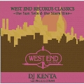 WEST END RECORDS CLASSICS -THE SUN SETS & THE STARS RISE-<枚数限定SPECIAL PRICE EDITION>