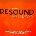 RESOUND BEETHOVEN - ベートーヴェン: 交響曲第1番, 第2番