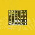 BEAT MUSIC! BEAT MUSIC! BEAT MUSIC! (Yellow Vinyl)<初回生産限定盤>