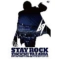 STAY ROCK EIKICHI YAZAWA 69TH ANNIVERSARY TOUR 2018 DVD