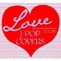 LOVE J-POP COVERS