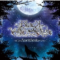 BLACK WOLVES SAGA -WeiB und Schwarz-「Anesthesia」