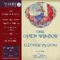 ダイソン: The Open Window - ピアノ曲全集