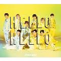 HELLO HELLO [CD+DVD]<初回盤A>