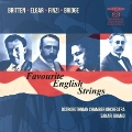 Favourite English Strings - Britten, Elgar, Finzi, Bridge