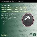 Romantic Violin Concerto Vol.13 - Schumann: Violin Concertos WoO.23, Op.129, Phantasie Op.131