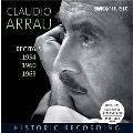 Claudio Arrau - Recitals 1954, 1960, 1963