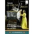 ドニゼッティ: 歌劇《ルクレツィア・ボルジア》
